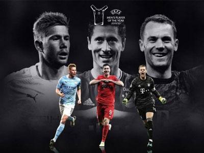 官方消息,德布勞內、萊萬、諾伊爾入選歐足聯年度最佳球員候選